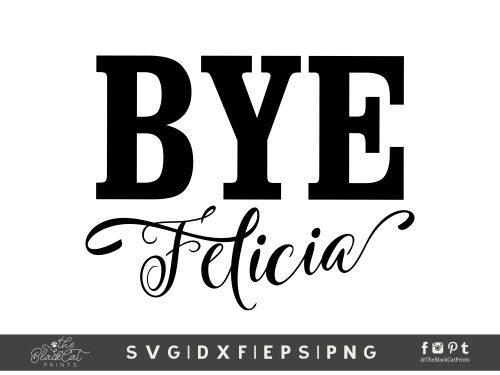 Bye Felicia SVG