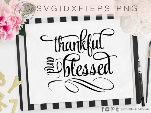 THANKFUL AND BLESSED svg - TheBlackCatPrints