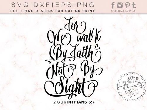 2 CORINTHIANS 5 7 WE WALK BY FAITH - TheBlackCatPrints