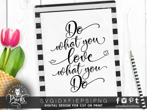Do what you love what you do SVG