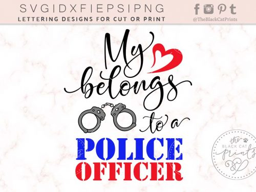 MY HEART BELONGS TO A POLICE OFFICER svg - TheBlackCatPrints