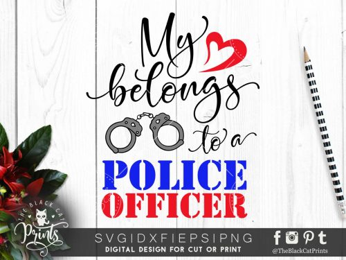 My heart belongs to a police officer SVG