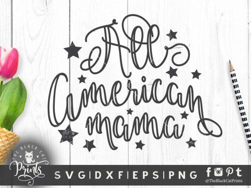 All American mama SVG