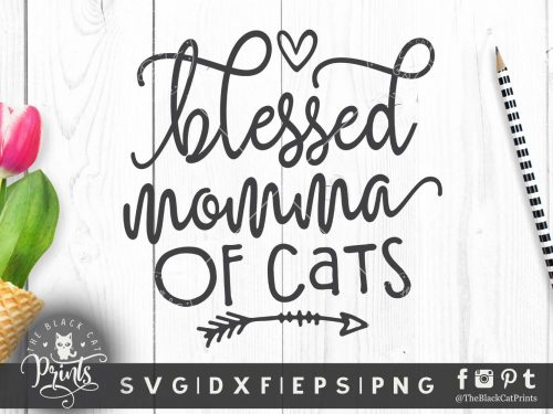 Blessed momma of cats SVG