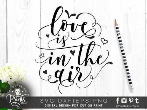 Love is in the air SVG