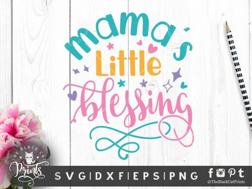 Mama's little blessing SVG