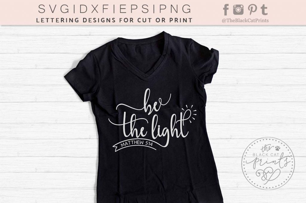 be The Light - MATTHEW 5:14 SVG - TheBlackCatPrints
