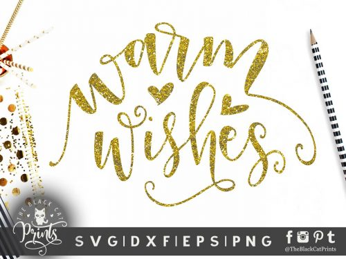 Warm Wishes SVG