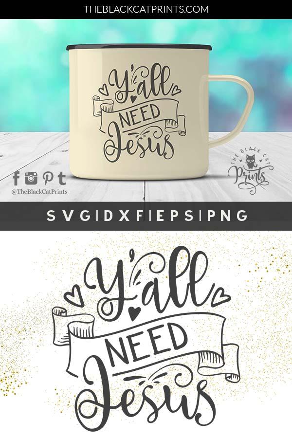 Y'all need Jesus SVG