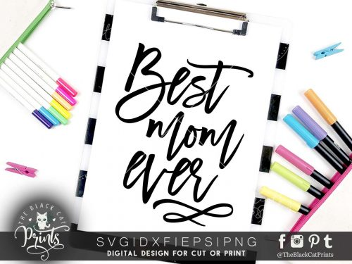 Best mom ever SVG