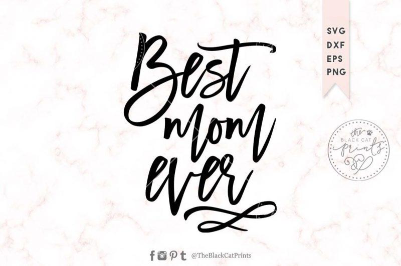 BEST MOM EVER svg