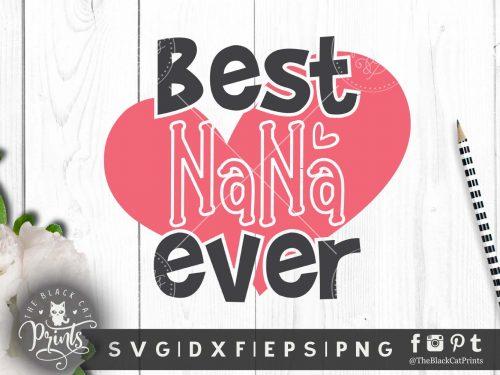 Best Nana Ever SVG