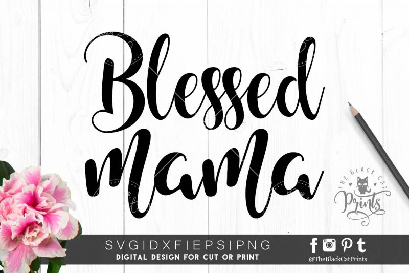 Blessed Mama SVG