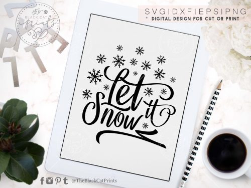 Let it snow svg - TheBlackCatprints