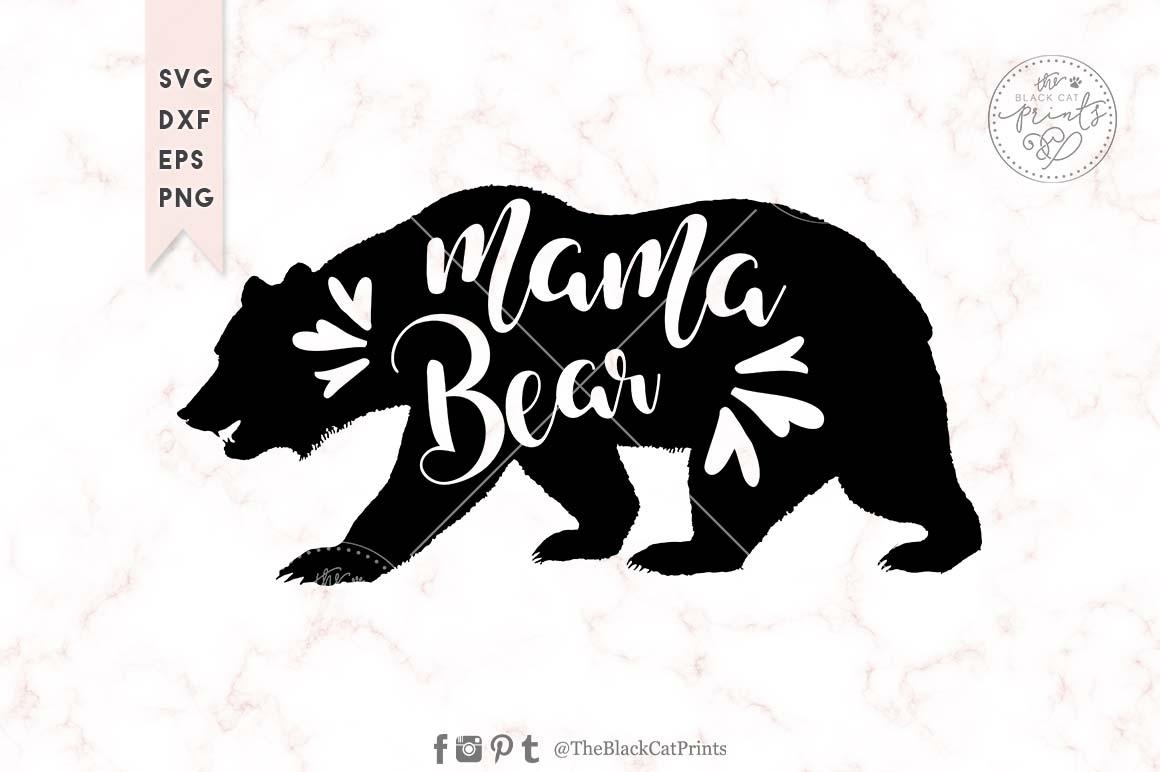 Mama Bear Svg Dxf Png Eps ⋆ Theblackcatprints