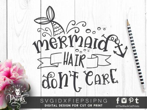 Mermaid hair don't care SVG