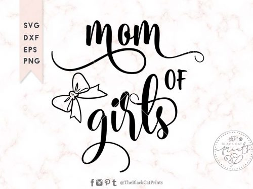 Mom of girls svg