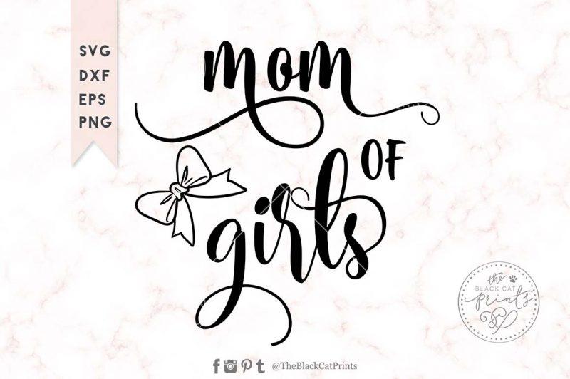 Mom of girls svg