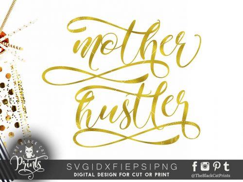 Mother hustler SVG