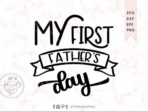 MY FIRST FATHERS DAY svg