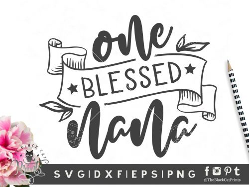 One blessed nana SVG