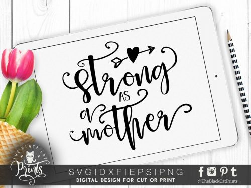 Strong as a mother SVG