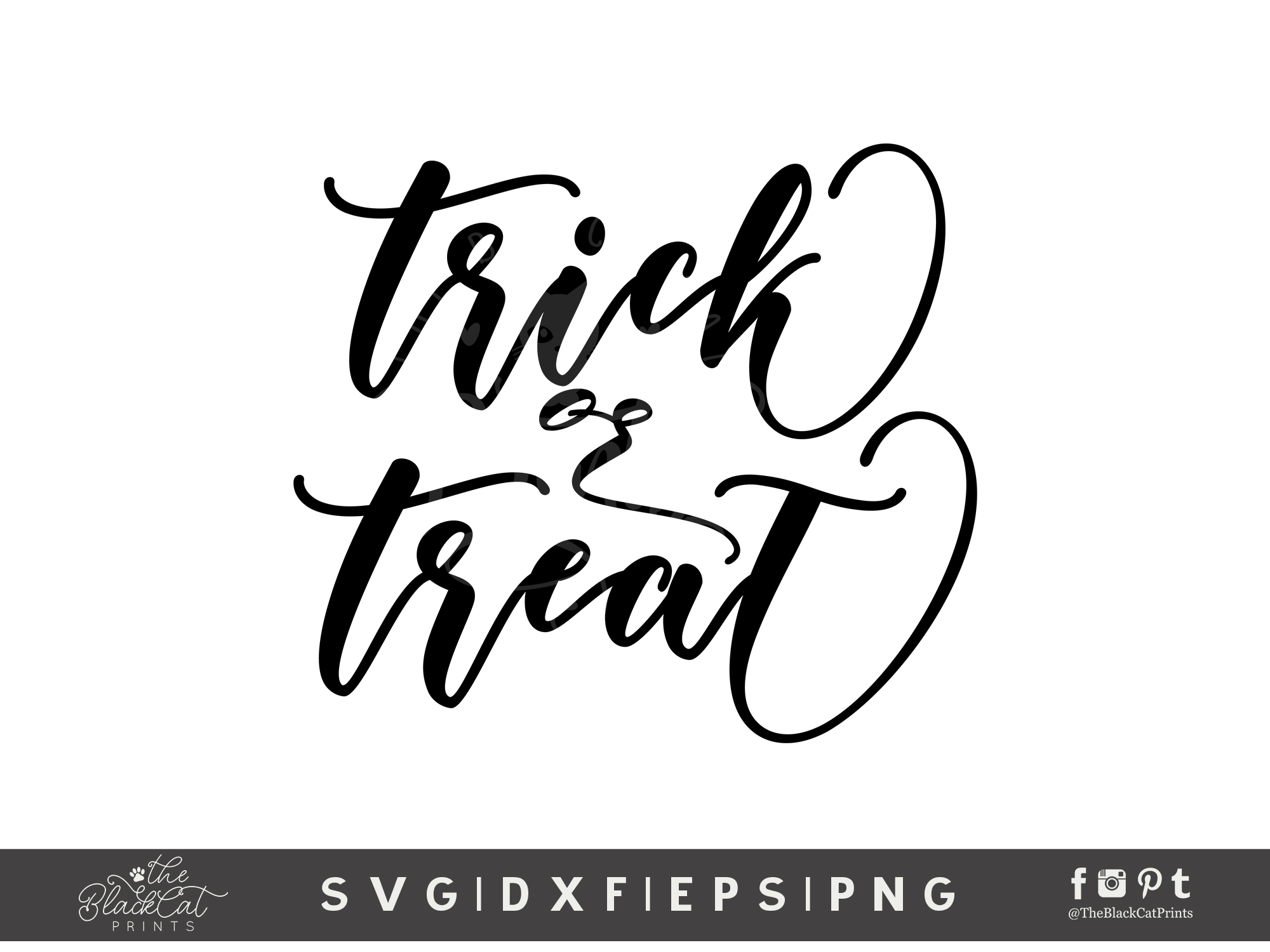 Trick Or Treat Svg Dxf Png Eps 2 Theblackcatprints