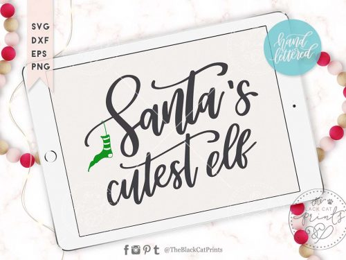Santa's cutest Elf svg