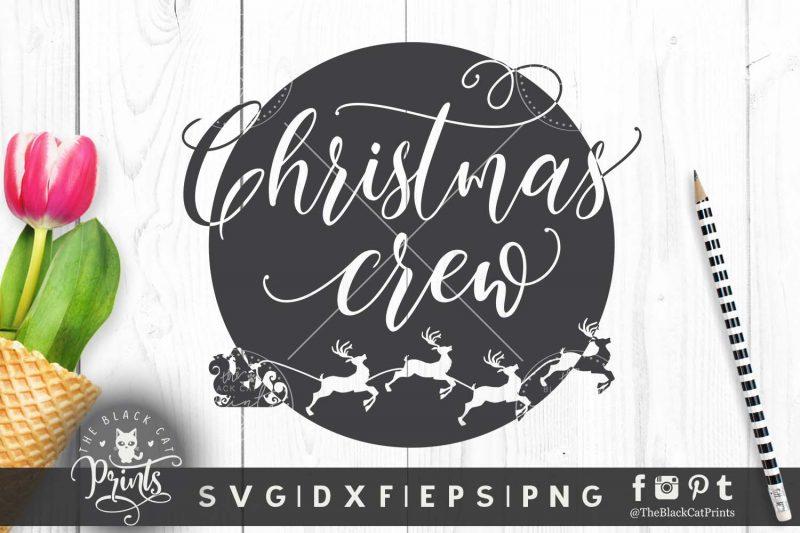 Christmas crew SVG