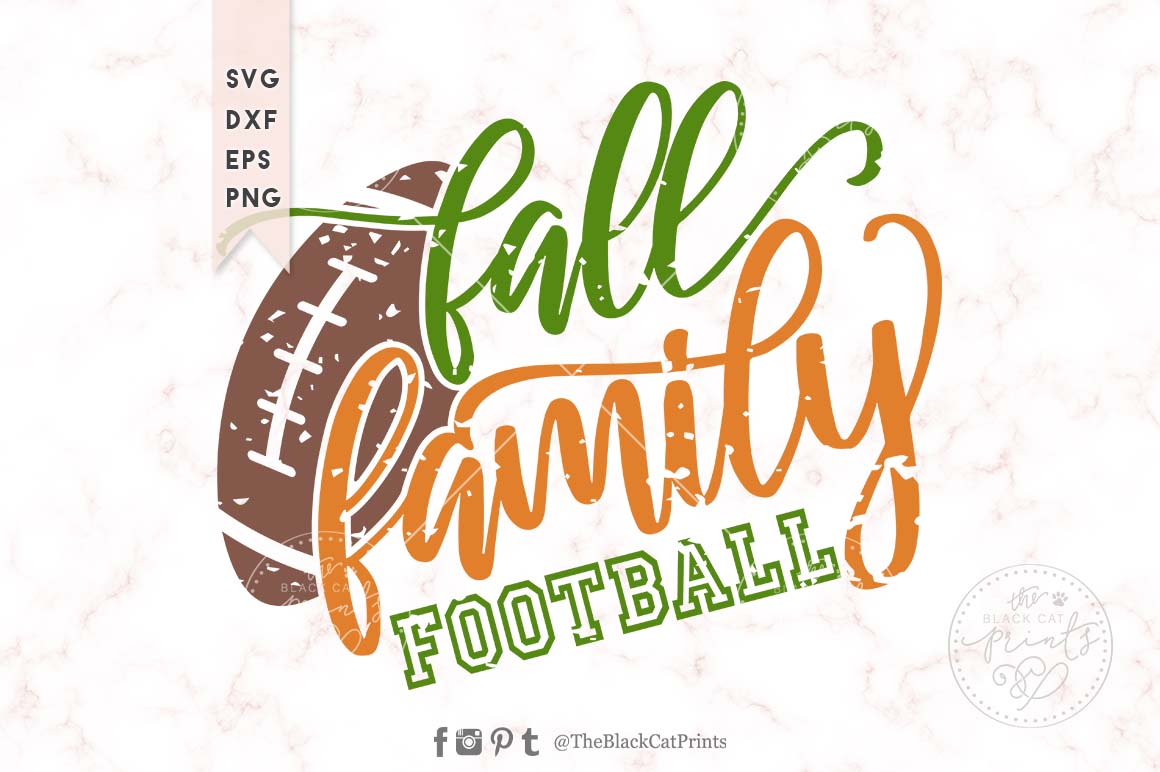 Fall Family Football Distressed Svg Dxf Png Eps