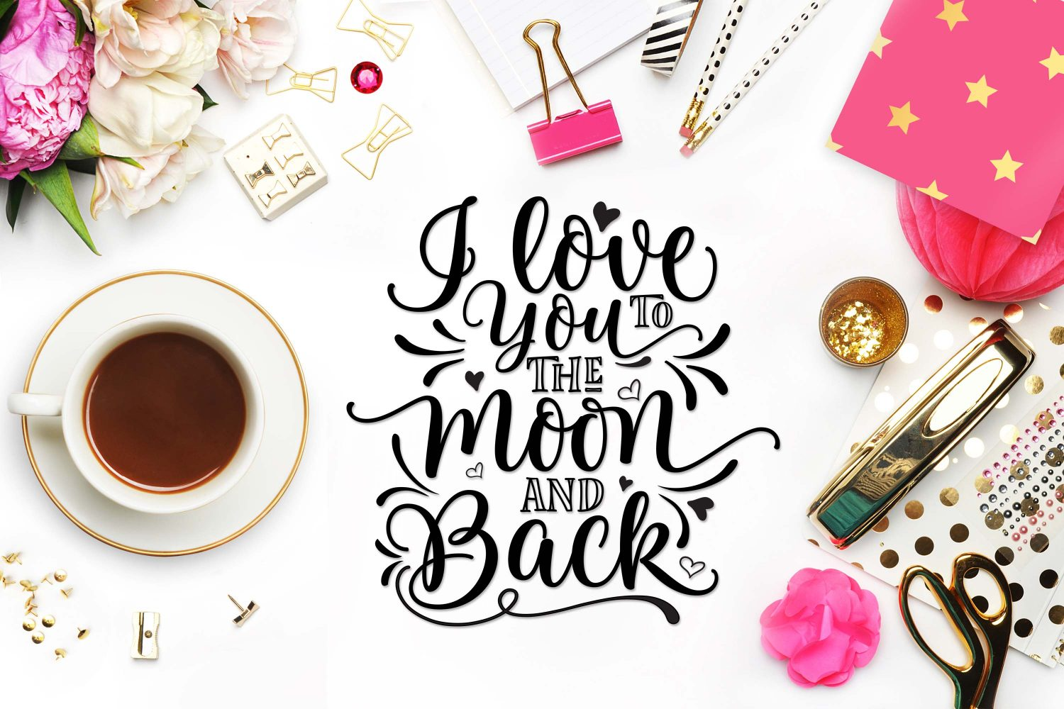 I Love You To The Moon And Back Svg Dxf Png Eps Theblackcatprints