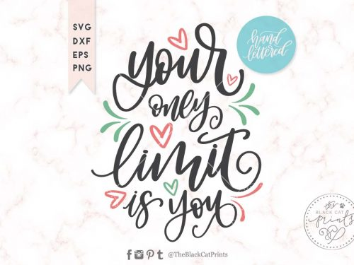 Your only limit is you svg