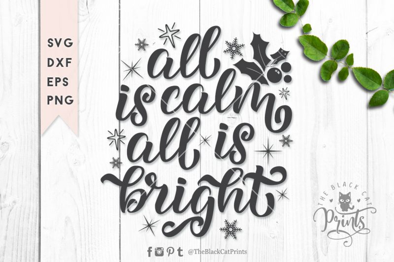 All is calm All is bright svg