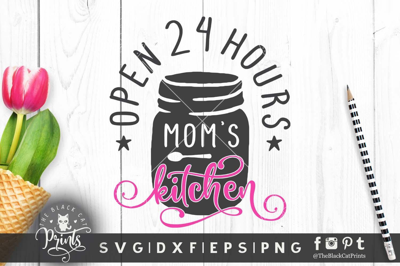 Mom S Kitchen Svg Dxf Png Eps