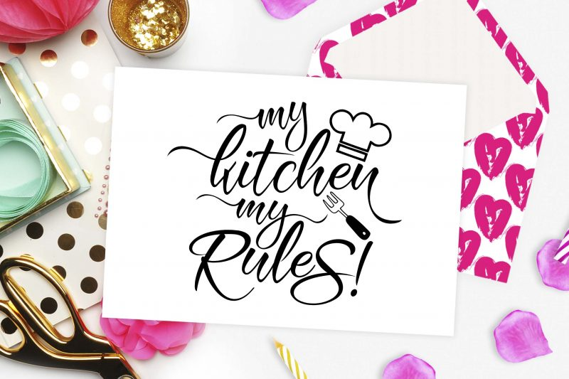 My Kitchen My rules svg
