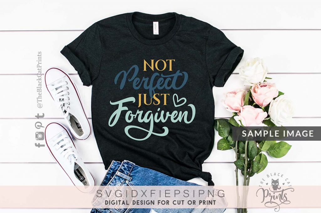 Not perfect just forgiven svg