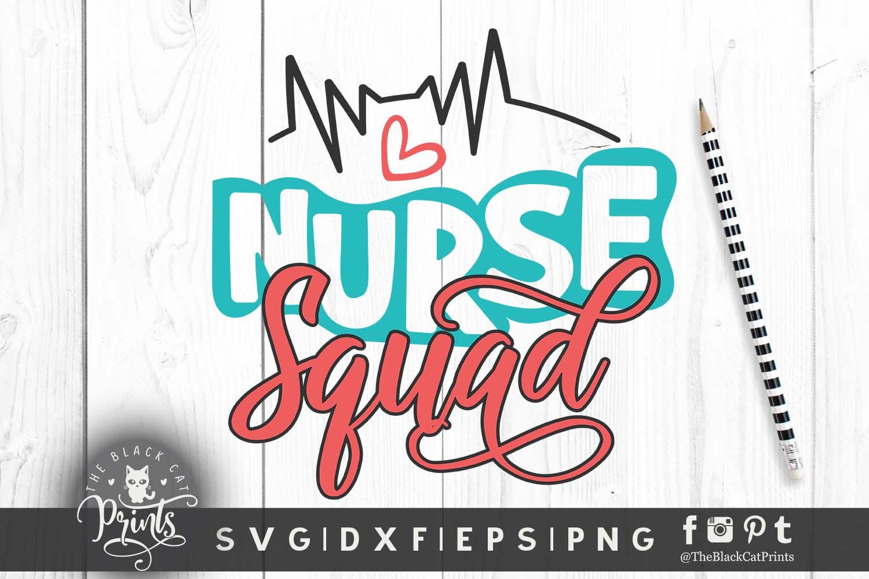 Nurse Squad Svg Dxf Png Eps Theblackcatprints