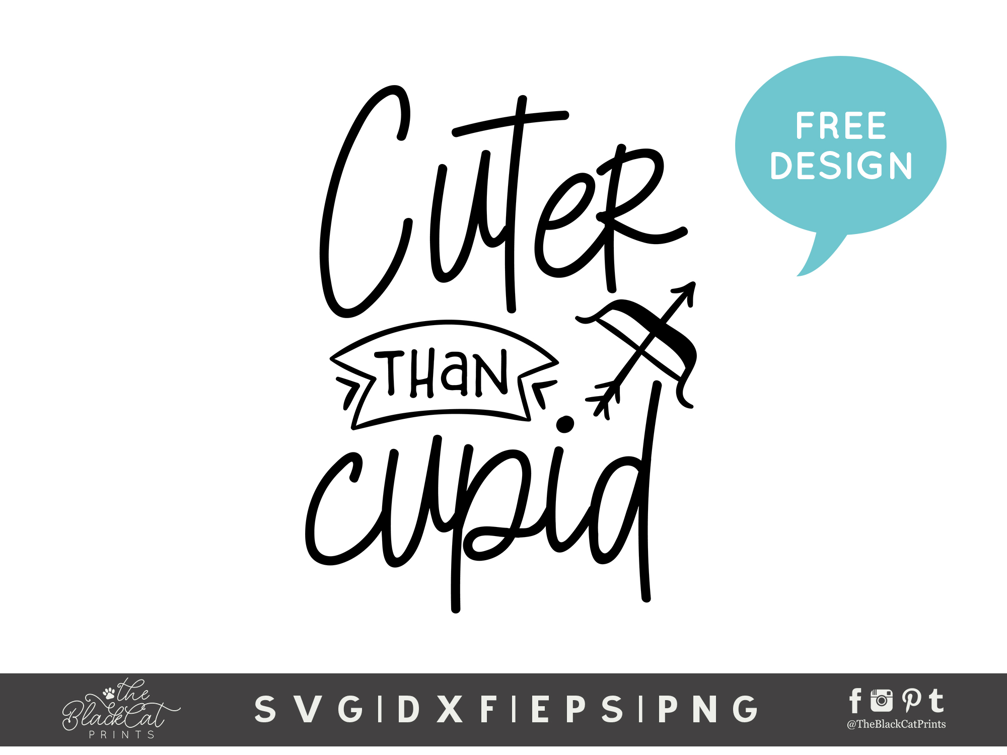 Cuter Than Cupid Svg Dxf Png Eps 2 Theblackcatprints