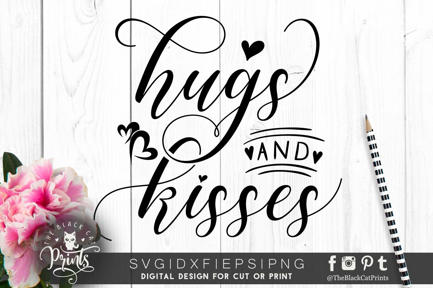 Hugs And Kisses Svg Dxf Png Eps Theblackcatprints