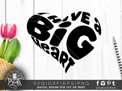 I have a big heart svg