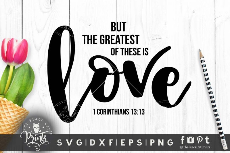 The greatest of these is love, 1 Corinthians 13:13 svg