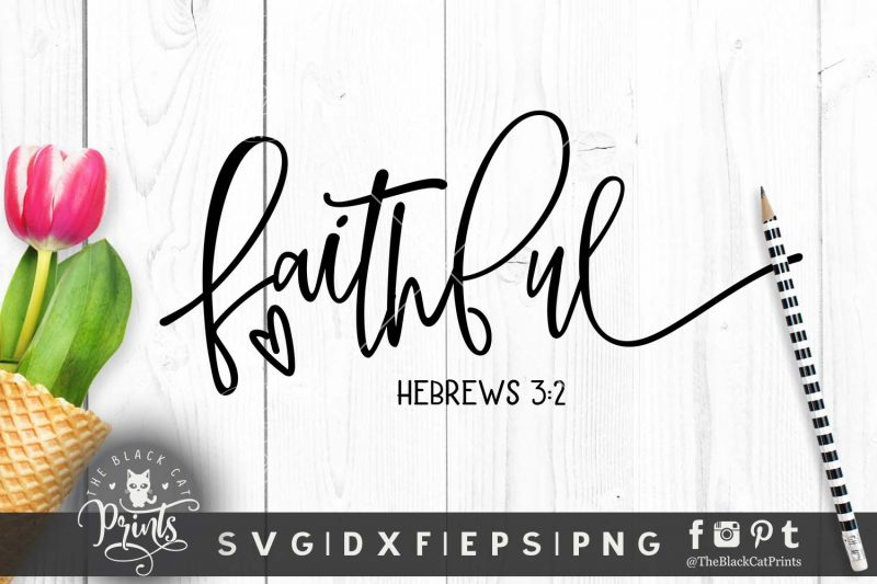 Faithful Hebrews 3:2 svg