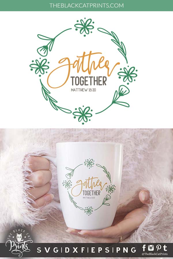 Gather Together, Matthew 18:20 SVG
