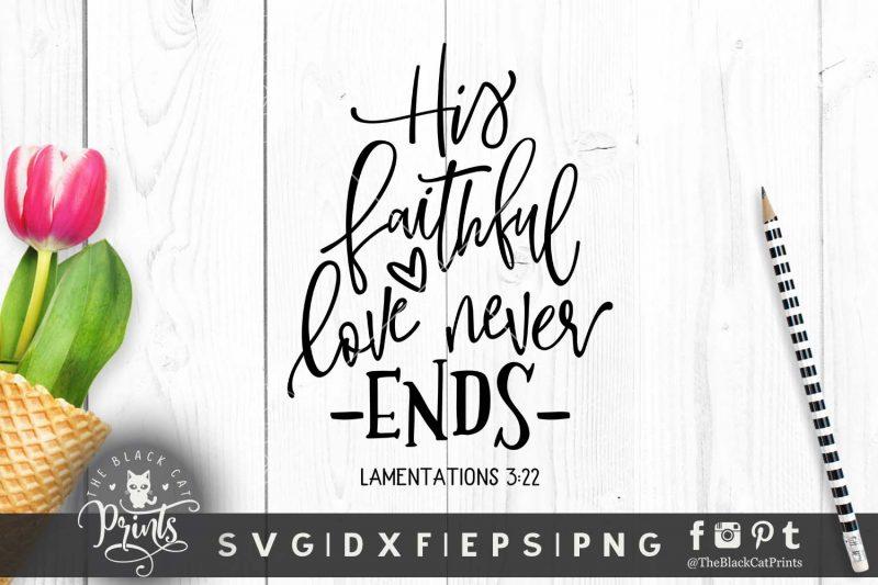 His faithful love Lamentations 3:22 svg