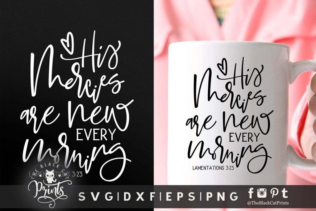 His mercies are new, Lamentations 3:23 svg