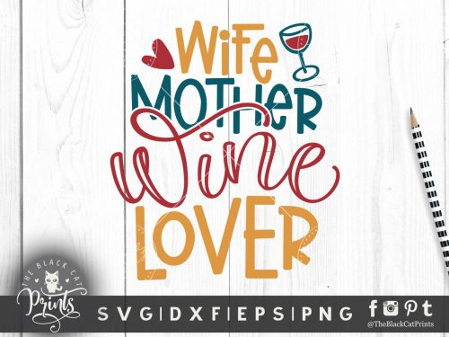 Wife Mother Wine Lover SVG
