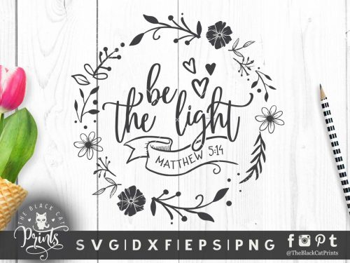 Be the light Floral, Matthew 5:14 SVG