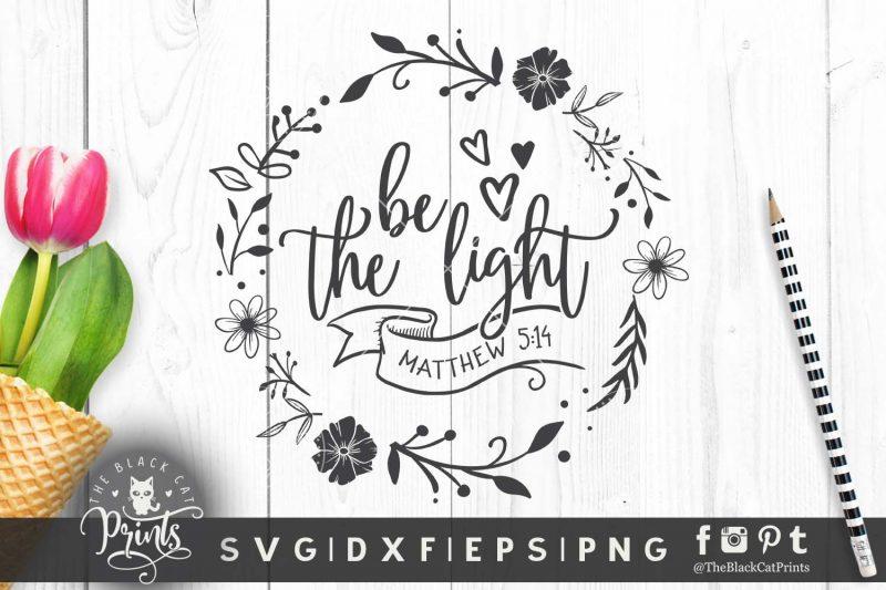 Be the light Floral, Matthew 5:14 SVG