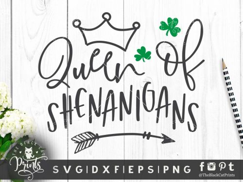Queen of shenanigans svg