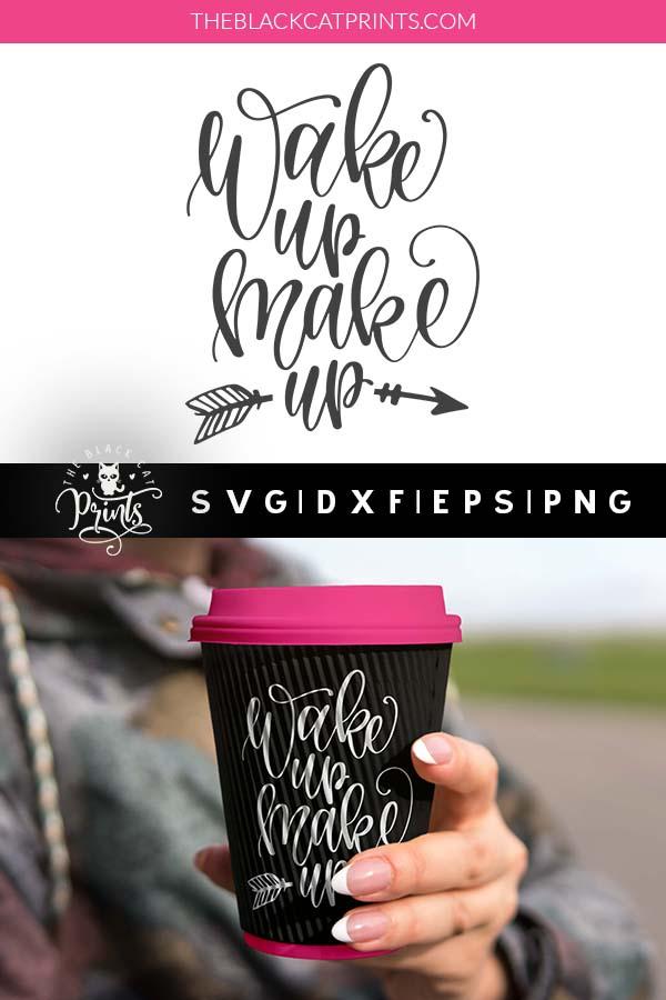 Wake up Makeup SVG